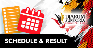 Djarum Superliga Badminton - Schedules & Results