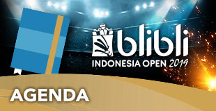 Agenda - Indonesia Open 2019