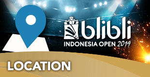 Location- Indonesia Open 2019