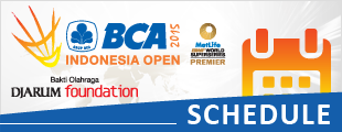 BCA Indonesia Open 2015 Schedule