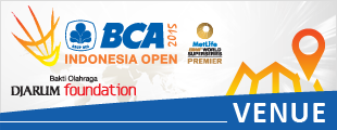 BCA Indonesia Open 2015 Venue