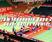 Persiapan DJARUM Indonesia Open Super Series Premier 2012
