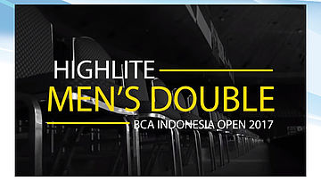 Men's Double Highlite BCA Indonesia Open 2017
