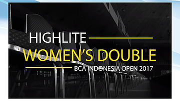 Women's Double Highlite BCA Indonesia Open 2017