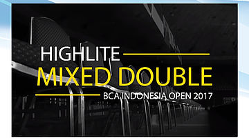 Mixed Double Highlite BCA Indonesia Open 2017