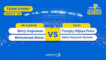 Divisi 1 - Group B | MD | Berry/Ahsan (PB Djarum) VS Frengky /Sabar (Exist)