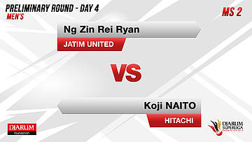 MS2 | NG ZIN REI RYAN (JATIM UNITED) VS KOJI NAITO (HITACHI JAPAN)